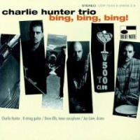 The first CD Me, Charlie Hunter & Jay Lane did for Blue Note Records.